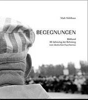 Begegnungen - 60. Jahrestag der Befreiung vom deutschen Faschismus