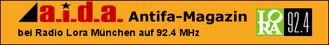 a.i.d.a.-Antifa-Magazin auf Radio Lora München