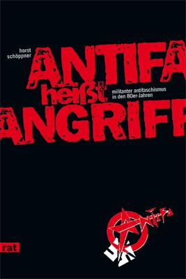 Cover 'Antifa heißt Angriff' (Unrast-Verlag)